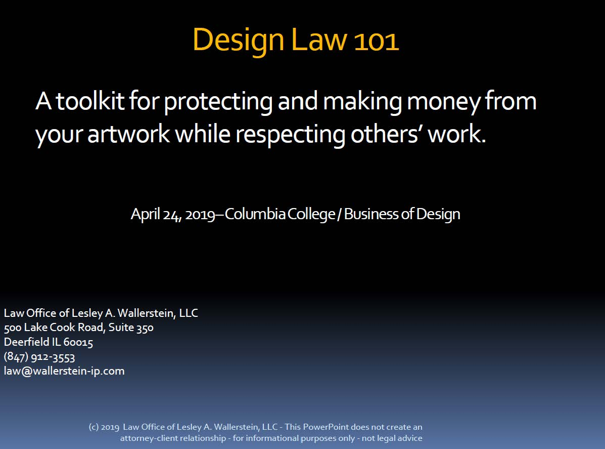 Design Law 101 Powerpoint by Lesley Wallerstein